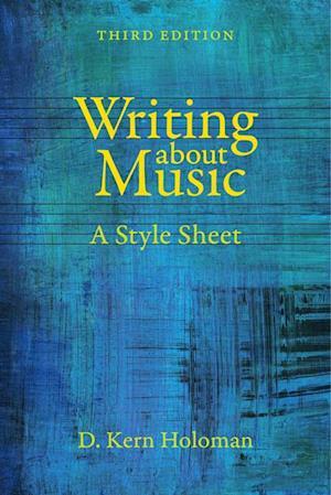 Writing about Music af D. Kern Holoman