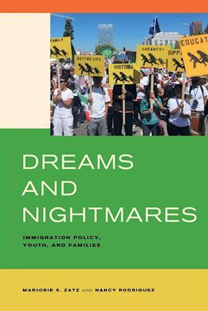 Dreams and Nightmares af Nancy Rodriguez, Marjorie S. Zatz