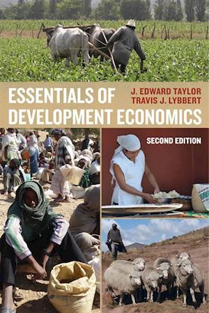 Essentials of Development Economics af J. Edward Taylor, Travis J. Lybbert