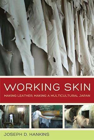 Working Skin af Joseph D. Hankins