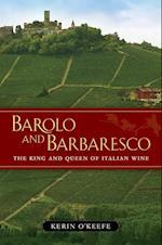 Barolo and Barbaresco af Kerin O'Keefe