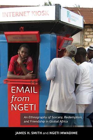 Email from Ngeti af James H. Smith, Ngeti Mwadime