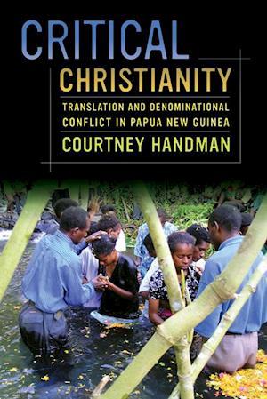 Critical Christianity af Courtney Handman