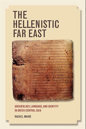 Hellenistic Far East af Rachel Mairs