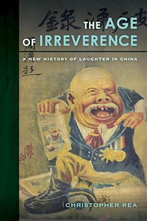 Age of Irreverence af Christopher Rea