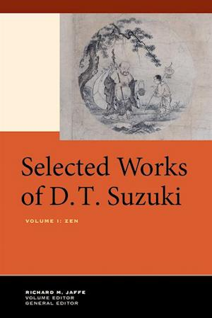 Selected Works of D.T. Suzuki, Volume I af Daisetsu Teitaro Suzuki