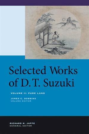 Selected Works of D.T. Suzuki, Volume II af Daisetsu Teitaro Suzuki
