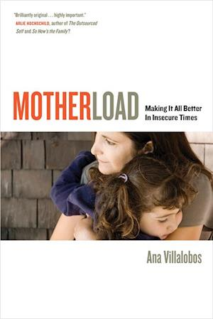 Motherload af Ana Villalobos