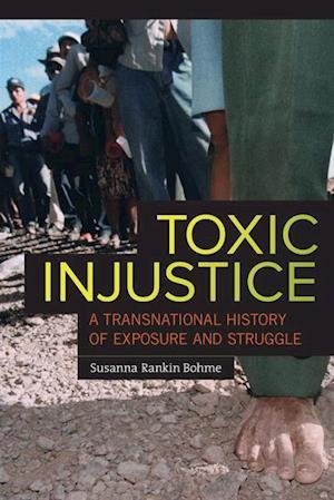 Toxic Injustice af Susanna Rankin Bohme