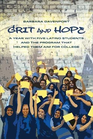 Grit and Hope af Barbara Davenport