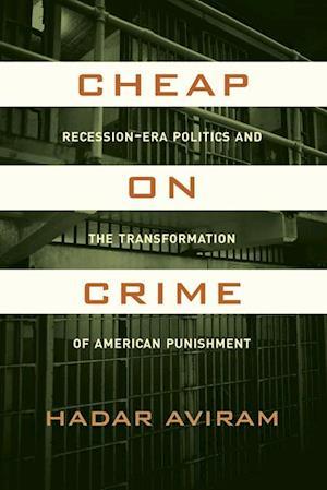 Cheap on Crime af Prof. Hadar Aviram