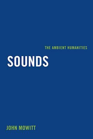 Sounds af John Mowitt