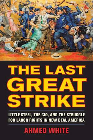 Last Great Strike af Ahmed White