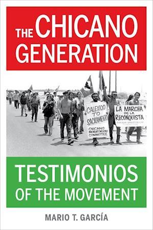 Chicano Generation af Mario T. Garcia