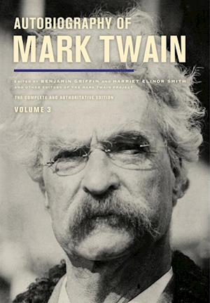 Autobiography of Mark Twain, Volume 3 af Mark Twain
