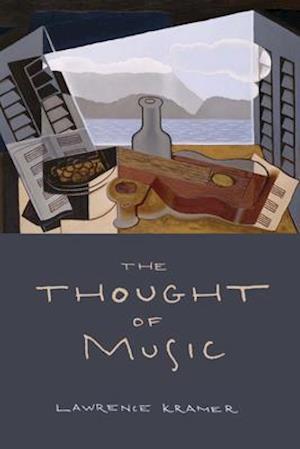 Thought of Music af Lawrence Kramer