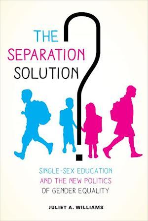 Separation Solution? af Juliet A. Williams