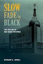Slow Fade to Black af Richard B. Jewell