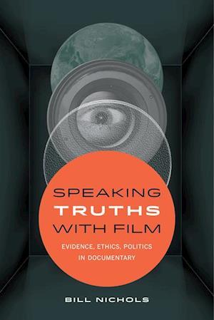 Speaking Truths with Film af Bill Nichols