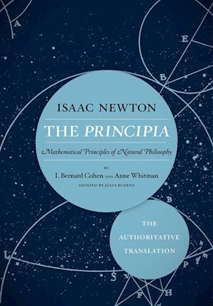 Principia: The Authoritative Translation af Sir Isaac Newton