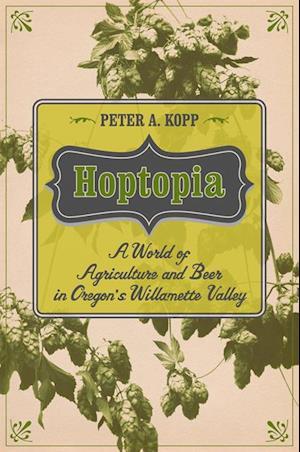 Hoptopia af Peter A. Kopp