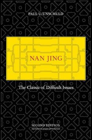 Nan Jing af Paul U. Unschuld