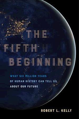 Fifth Beginning af Robert L. Kelly