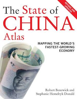State of China Atlas af Robert Benewick, Stephanie Hemelryk Donald