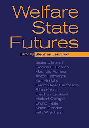 Welfare State Futures af Stephan Leibfried