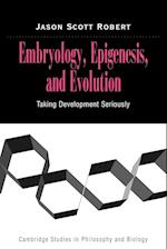 Embryology, Epigenesis and Evolution af Michael Ruse, Jason Scott Robert