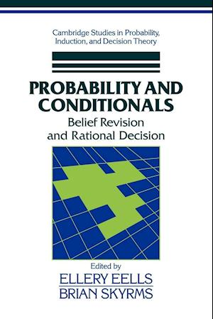 Probability and Conditionals af Brian Skyrms, Ellery Eells