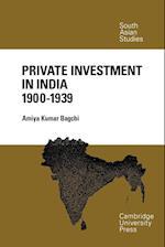 Private Investment in India 1900 - 1939 af Amiya Kumar Bagchi