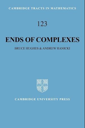 Ends of Complexes af Bruce Hughes, Andrew Ranicki