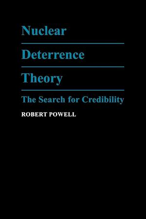 Nuclear Deterrence Theory af Robert Powell