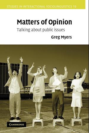 Matters of Opinion af Greg Myers