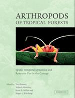 Arthropods of Tropical Forests af Yves Basset, Scott Miller, Roger Kitching