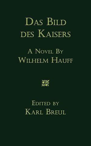 Das Bild Des Kaisers af Wilhelm Hauff