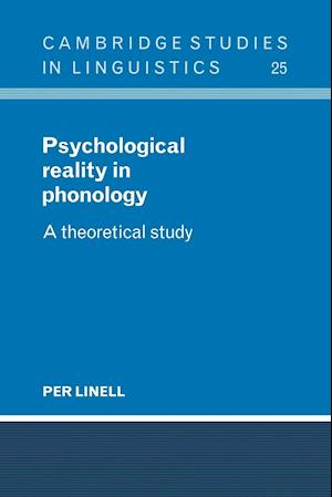 Psychological Reality in Phonology af Per Linell