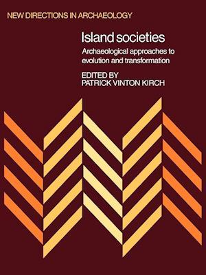 Island Societies af Patrick Vinton Kirch