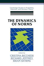 The Dynamics of Norms af Cristina Bicchieri, Richard Jeffrey, Brian Skyrms