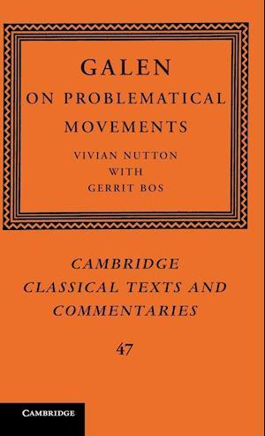 Galen: On Problematical Movements af Galen, Gerrit Bos, Vivian Nutton