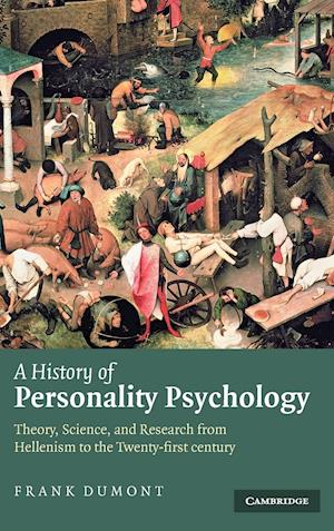 A History of Personality Psychology af Frank Dumont