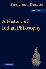 A History of Indian Philosophy af Surendranath Dasgupta