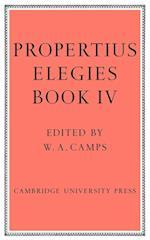 Propertius: Elegies Book 4 af Sextus Propertius, W A Camps