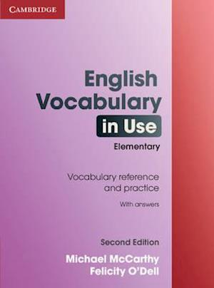 English Vocabulary in Use Elementary with Answers af Michael McCarthy, Felicity O Dell