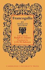 Francogallia af Francois Hotman, Ralph E Giesey, J H M Salmon