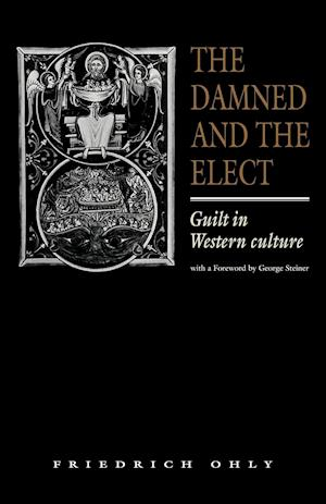 The Damned and the Elect af Friedrich Ohly, Linda Archibald, George Steiner