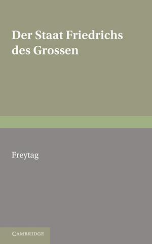 Staat Friedrichs Des Grossen af Karl Breul, Wilhelm Wagner, Gustav Freytag