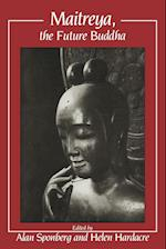 Maitreya, the Future Buddha af Alan Sponberg, Helen Hardacre