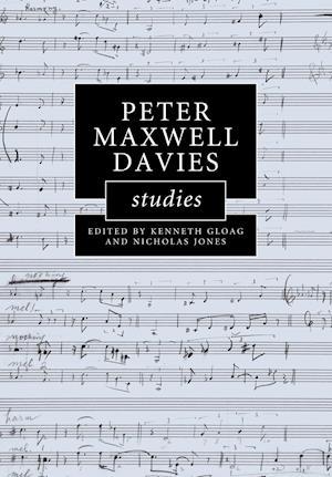 Peter Maxwell Davies Studies af Nicholas Jones, Kenneth Gloag